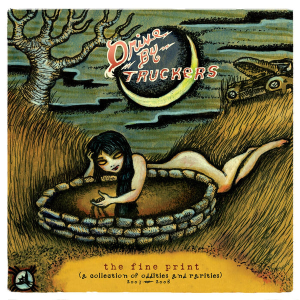Drive-By Truckers - The Fine Print (A Collection Of Oddities And Rarities 2003-2008) [CD]