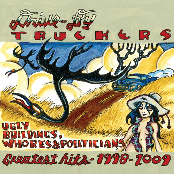 Drive-By Truckers - Greatest Hits 1998-2009 [CD]