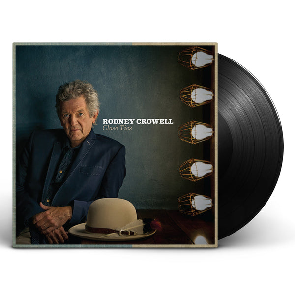 Rodney Crowell - Close Ties [Vinyl]