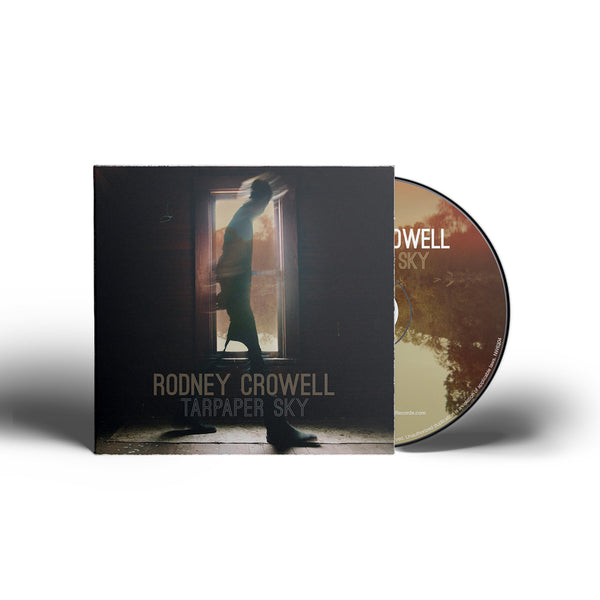 Rodney Crowell Tarpaper Sky Cd New West Records