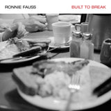 Ronnie Fauss - Built To Break [CD]