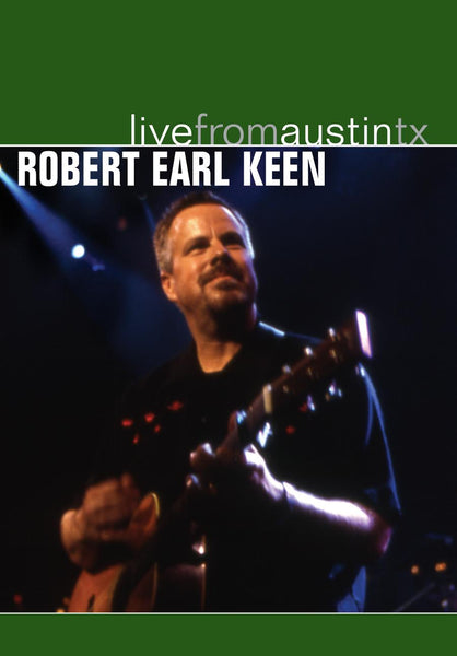 Robert Earl Keen - Live From Austin, TX [DVD]