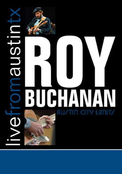 Roy Buchanan - Live From Austin, TX [DVD]