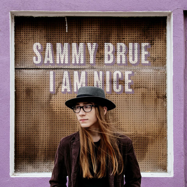 Sammy Brue - I Am Nice [SIGNED Test Pressing]