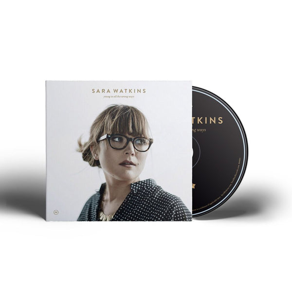 Sara Watkins - Young In All The Wrong Ways [SIGNED CD]