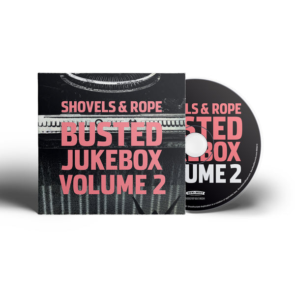 Shovels & Rope - Busted Jukebox Volume 2 [CD]
