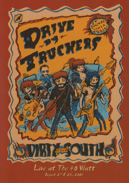Drive-By Truckers - Dirty South Tour | Live At The 40 Watt [DVD]