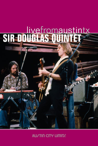 Sir Douglas Quintet - Live From Austin, TX [DVD]