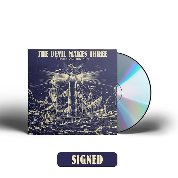 The Devil Makes Three - Chains Are Broken [SIGNED CD]