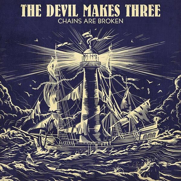 The Devil Makes Three - Chains Are Broken [SIGNED Vinyl + SIGNED CD + T-Shirt Bundle]