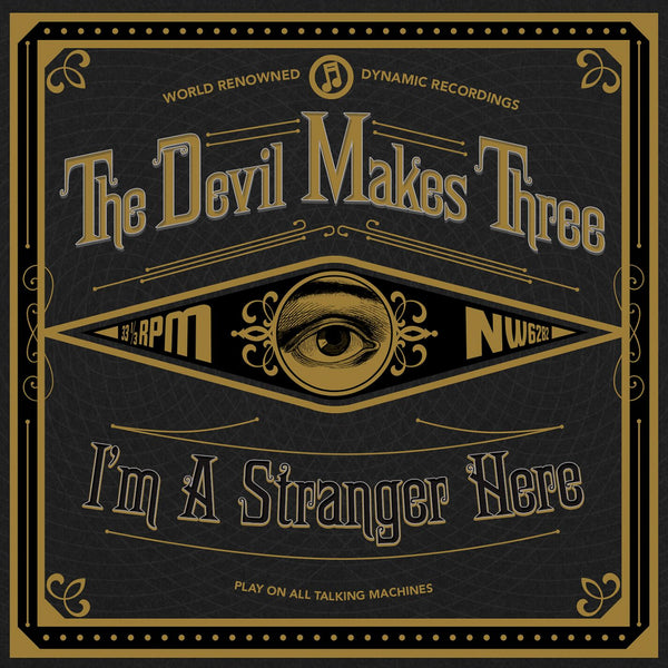 The Devil Makes Three - I'm A Stranger Here Signed CD Booklet