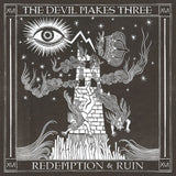 The Devil Makes Three - Redemption & Ruin [Vinyl]