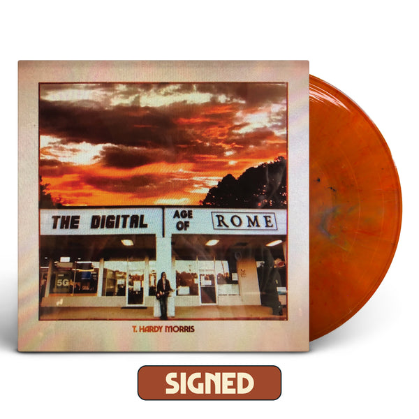 T. Hardy Morris - The Digital Age of Rome [SIGNED New West Exclusive Colored Vinyl]