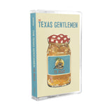 The Texas Gentlemen - TX Jelly [Cassette]