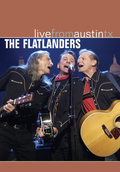 The Flatlanders - Live From Austin, TX [DVD]