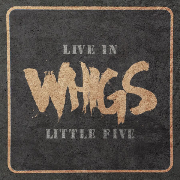 The Whigs - Live In Little Five [Test Pressing]