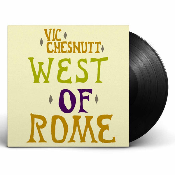 Vic Chesnutt - West Of Rome [Vinyl]