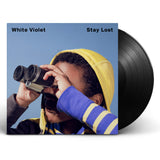 White Violet - Stay Lost [Vinyl]