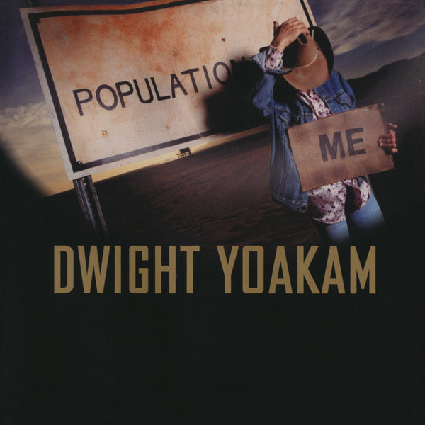 Dwight Yoakam - Population: Me [CD]