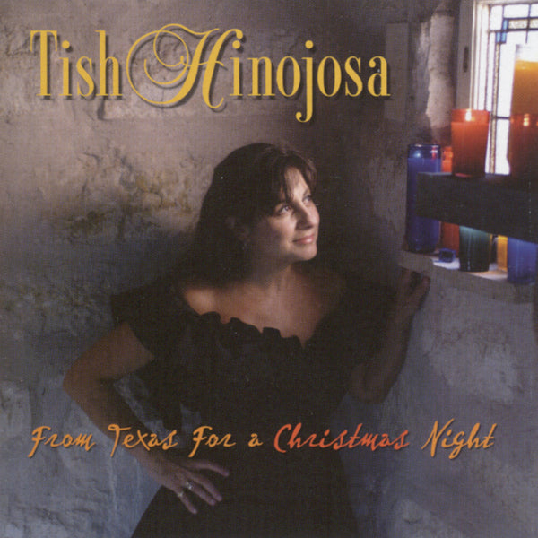 Tish Hinojosa - From Texas For A Christmas Night [CD]