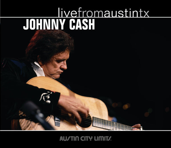 Johnny Cash - Live From Austin, TX [CD]