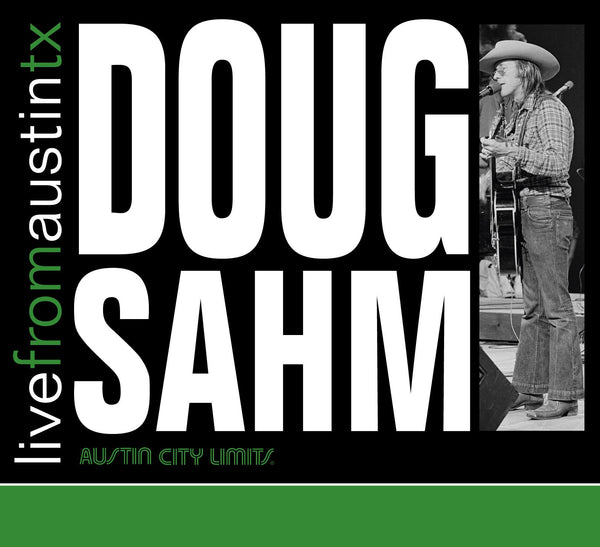 Doug Sahm - Live From Austin, TX [CD]