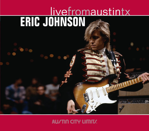 Eric Johnson - Live From Austin, TX [CD]