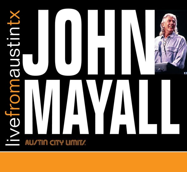 John Mayall - Live From Austin, TX [CD]