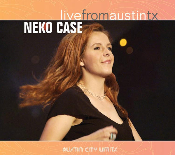Neko Case - Live From Austin, TX [CD]