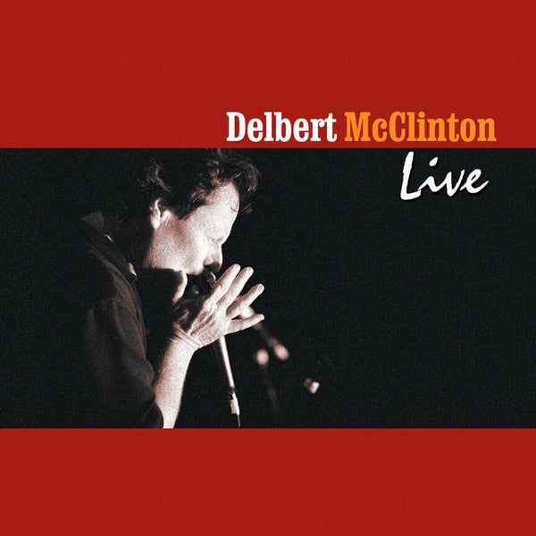 Delbert McClinton - Live [CD]