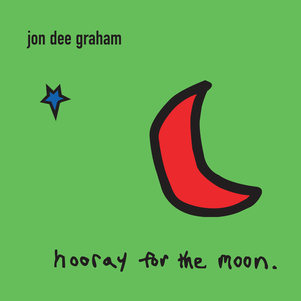 Jon Dee Graham - Hooray For The Moon [CD]