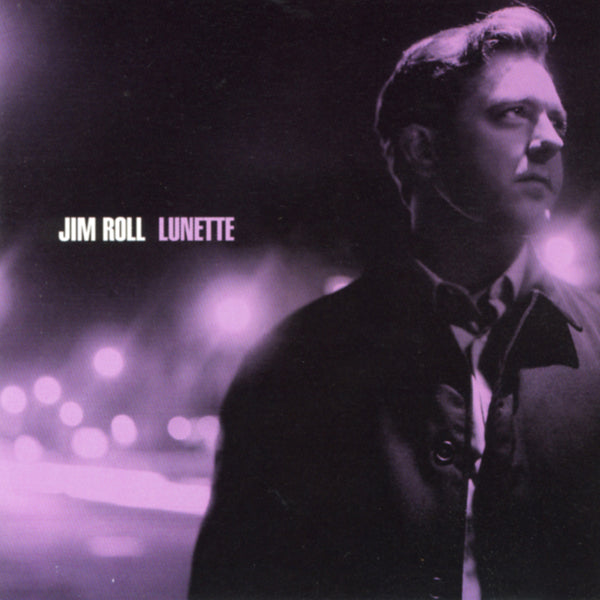 Jim Roll - Lunette [CD]