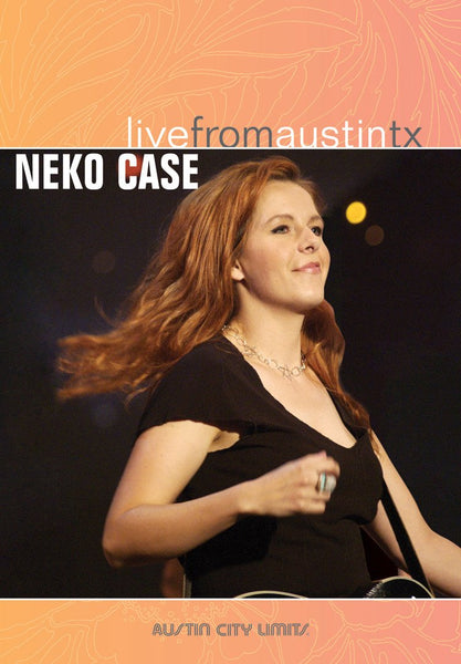 Neko Case - Live From Austin, TX [DVD]