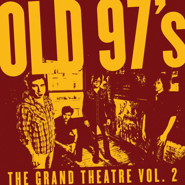 Old 97's - The Grand Theatre Vol. 2 [CD]