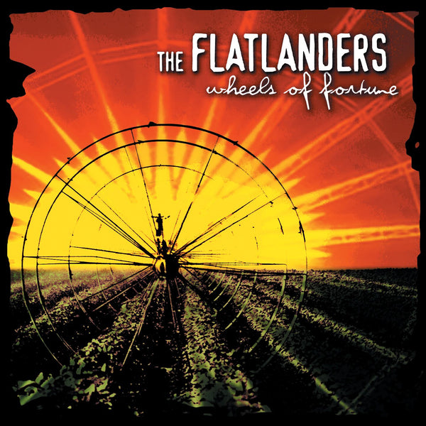 The Flatlanders - Wheels Of Fortune [CD]