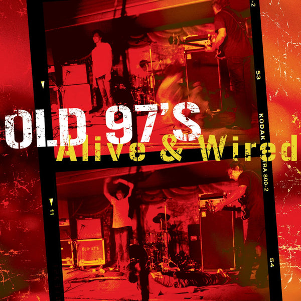 Old 97's - Alive & Wired [Deluxe CD]