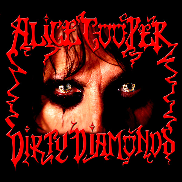 Alice Cooper - Dirty Diamonds [New West Exclusive Colored Vinyl]