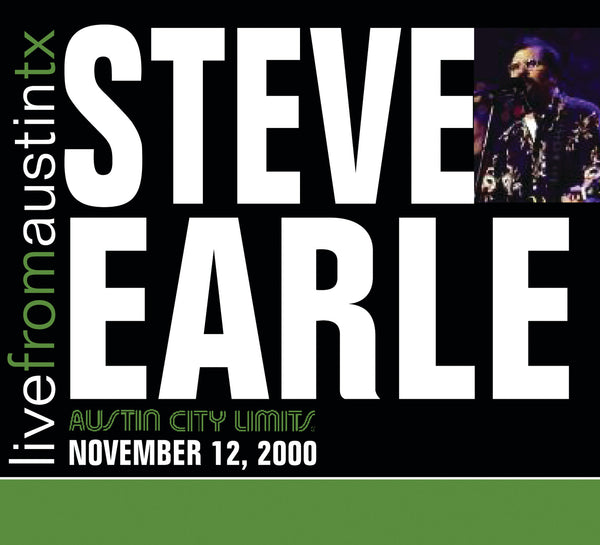 Steve Earle - Live From Austin, TX (2000) [CD]