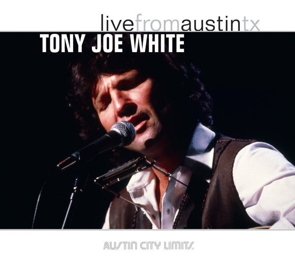 Tony Joe White - Live From Austin, TX [CD]