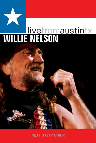 Willie Nelson - Live From Austin, TX [DVD]