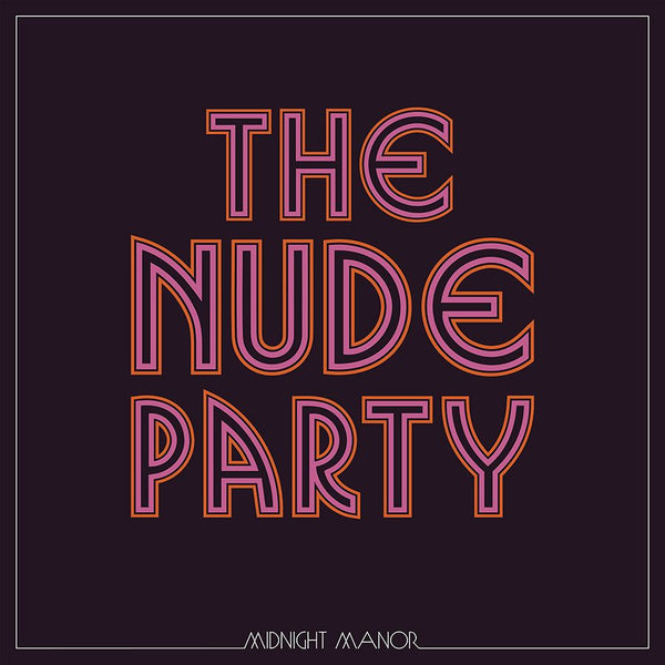 The Nude Party - Midnight Manor [SIGNED New West Exclusive Colored Vinyl + T-Shirt Bundle]