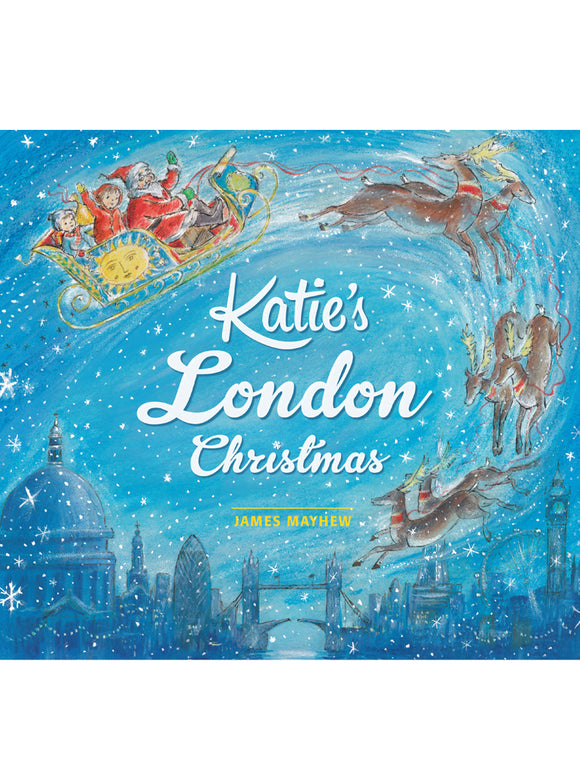 Katie's London Christmas Book by James Mayhew