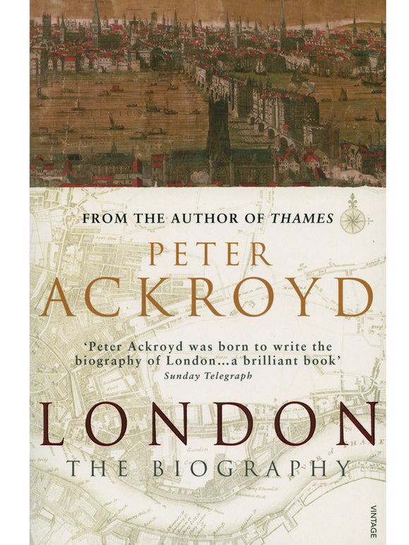 London: The Biography Book by Peter Ackroyd