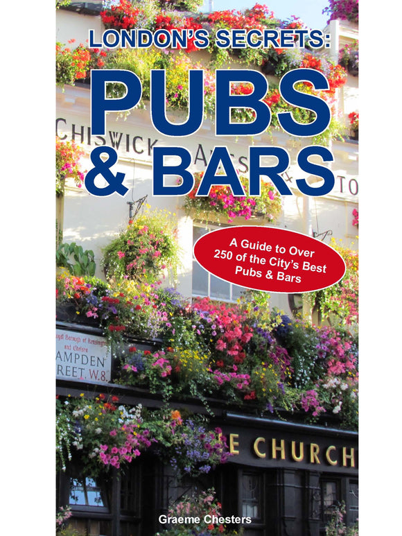 London's Secrets: Pubs & Bars. Book by Graeme Chesters