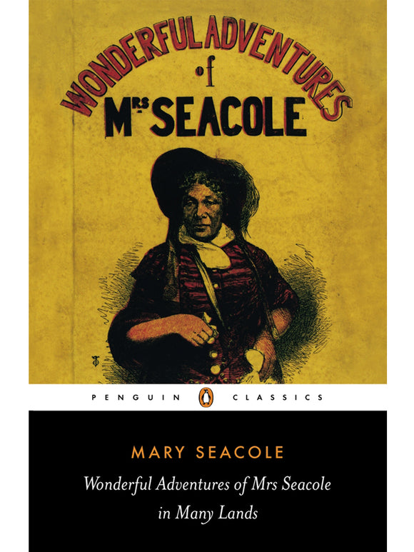 Wonderful Adventures of Mary Seacole Book