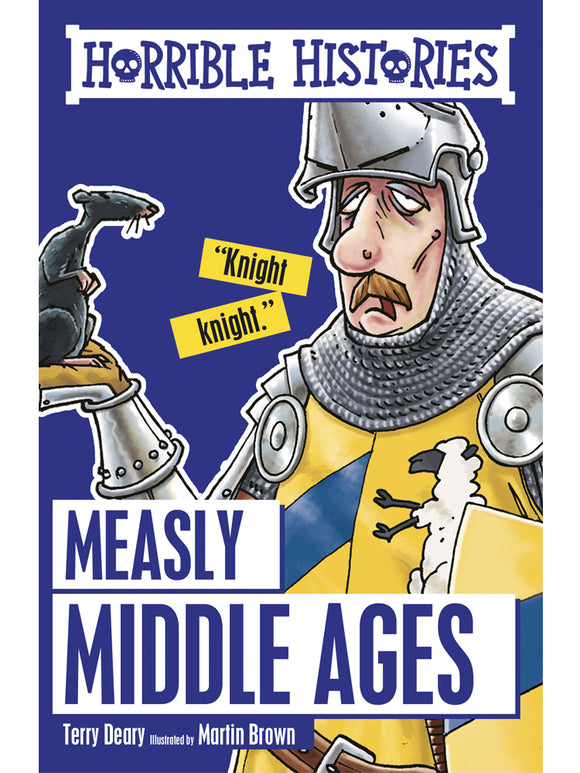 Horrible Histories: Measly Middle Ages Book by Terry Deary