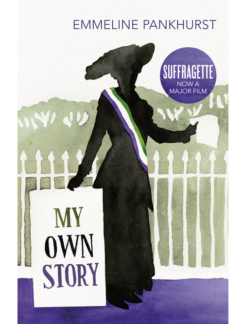 My Own Story Book by Emmeline Pankhurst