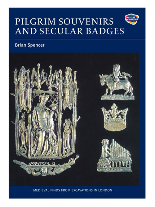 Pilgrim Souvenirs and Secular Badges Book by Brian Spencer. Museum of London.