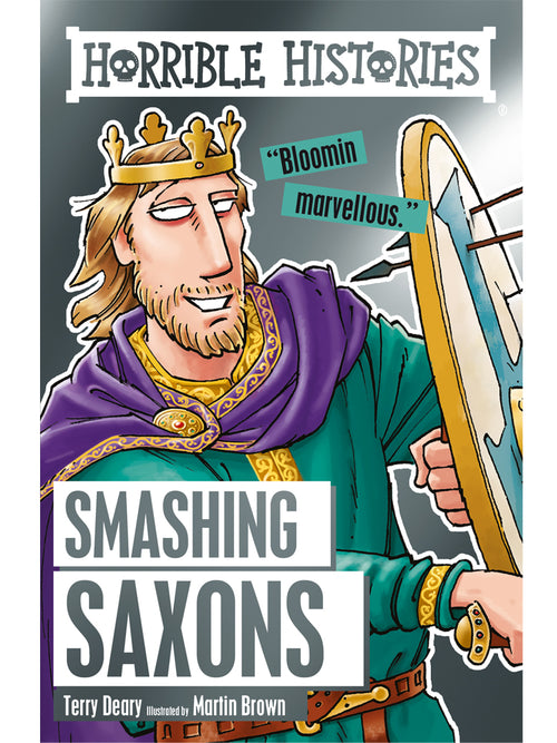 Horrible Histories: Smashing Saxons Book by Terry Deary