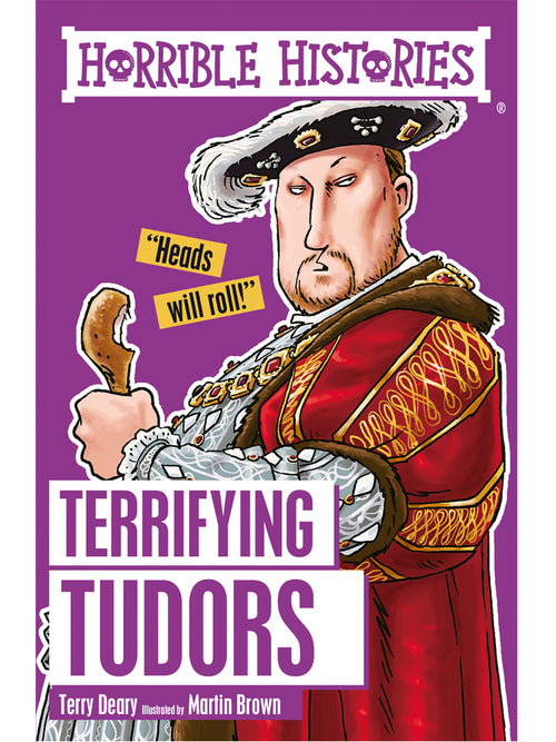 Horrible Histories: Terrifying Tudors Book by Terry Deary